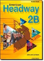 American Headway 2b Student Book - Oxford do brasil