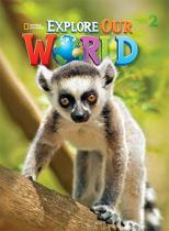 Explore Our World 2 - StudentS Book - Cengage do brasil
