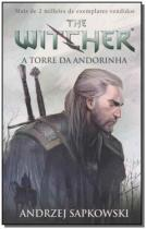 Livro - A torre da andorinha - The Witcher - A saga do bruxo Geralt de Rívia (Capa game) -