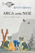 Livro - Arca sem Noé - Histórias do Edifício Copan -