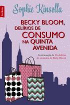 Livro - Becky Bloom, delírios de consumo na Quinta Avenida (edição de bolso) -