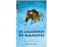 Livro Caçadores de Mamutes - Jean M. Auel
