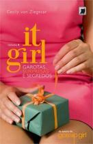 Livro - It Girl: Garotas, surpresas e segredos (Vol. 8) -