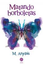 Livro - Matando borboletas -