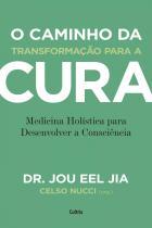 Livro - O caminho da transformação para a cura -