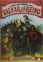 Livro - O guia do herói para salvar o seu reino (Vol. 1) -