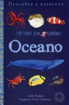 Livro - Oceano : Mundo escondido -