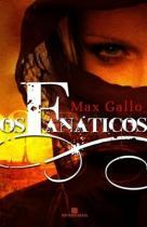 Livro - Os fanáticos -