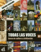 Todas Las Voces B1 (Libro + Cd) - Difusion